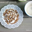 Cinnamon Roll Granola | Bake Your Day
