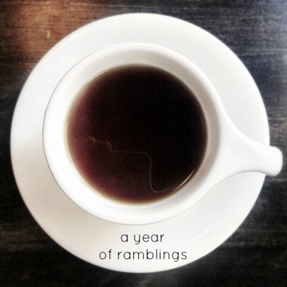 One Year of Ramblings