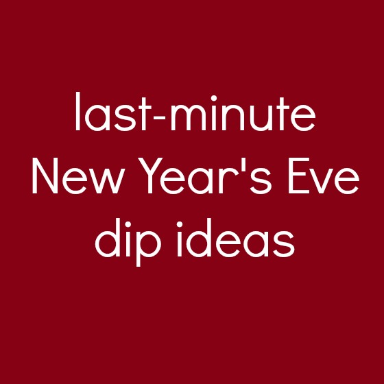 Last Minute New Year's Eve recipes