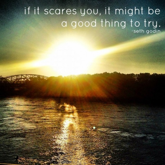 if it scares you...