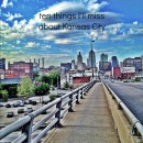 ten things ill miss about kansas city