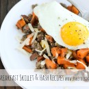 15 Breakfast Skillet & Hash Recipes | bakeyourday.net