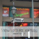 5 Things I Loved About New Orleans
