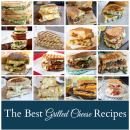 The Best Grilled Cheese Recipes