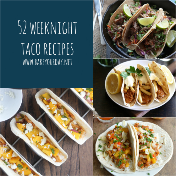 52 Weeknight Taco Recipes