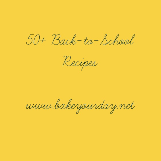 50+ Back-to-School Recipes