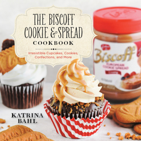 The Biscoff Cookie & Spread Cookbook