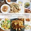 52 Weeknight Chicken Recipes | bakeyourday.net