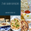 25 Hot Savory Dip Recipes from Bake Your Day